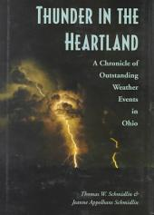 Thunder in the Heartland: A Chronicle of Outstanding Weather Events in Ohio