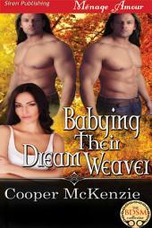 Babying Their Dream Weaver [Their Dream Weaver 4]