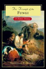 The Triumph of the Fungi