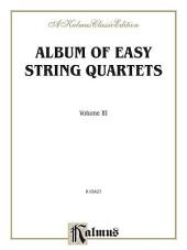 Album of Easy String Quartets, Volume III (Pieces by Bach, Haydn, Mozart, Beethoven, Schumann, Mendelssohn, and others): String Quartet