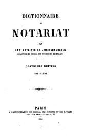 Dictionnaire du notariat: Volume10