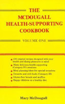 The McDougall Health supporting Cookbook Book