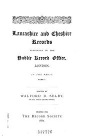 Record Society for the Publication of Original Documents Relating to Lancashire and Cheshire: Volume 7