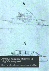 Personal Narrative of Travels in Virginia, Maryland, Pennsylvania, Ohio, Indiana, Kentucky: And of a Residence in the Illinois Territory: 1817-1818