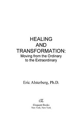 Healing and Transformation