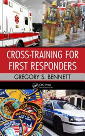 Cross-Training for First Responders