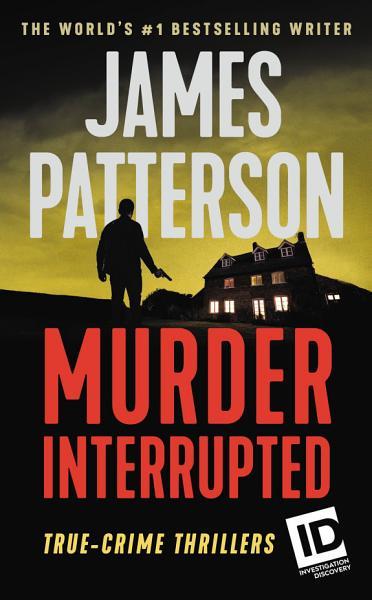Download Murder  Interrupted Book