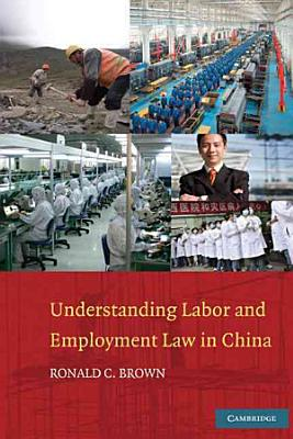 Understanding Labor and Employment Law in China PDF