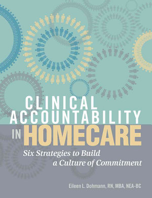 Clinical Accountability in Homecare