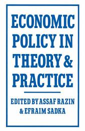 Economic Policy in Theory and Practice