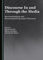 Discourse In and Through the Media PDF