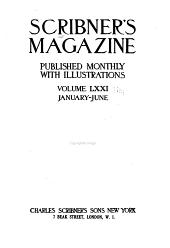 Scribner's Magazine: Volume 71