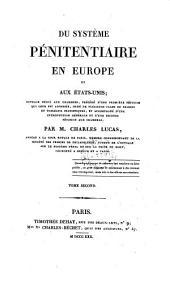 Du systeme penitentiaire en Europe et aux etats-unis: Volume2