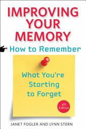 Improving Your Memory: Edition 4