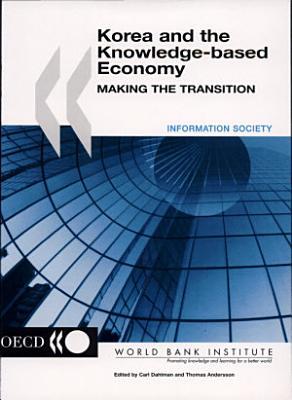 Korea and the Knowledge based Economy PDF
