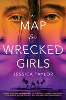 A Map for Wrecked Girls PDF