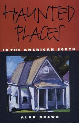 Haunted Places in the American South PDF