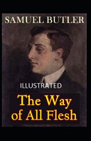 The Way of All Flesh Classic Edition Illustrated  PDF