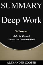 Summary of Deep Work