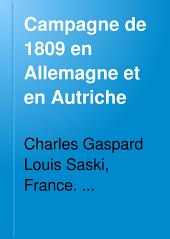 Campagne de 1809 en Allemagne et en Autriche: Volume3