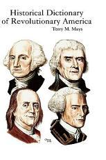 Historical Dictionary of Revolutionary America PDF