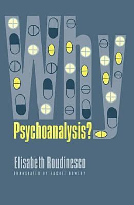 Why Psychoanalysis