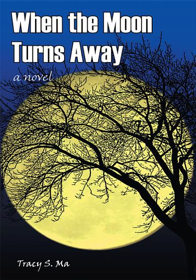 When the Moon Turns Away PDF