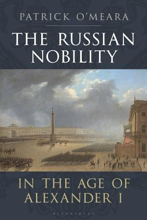 The Russian Nobility in the Age of Alexander I PDF