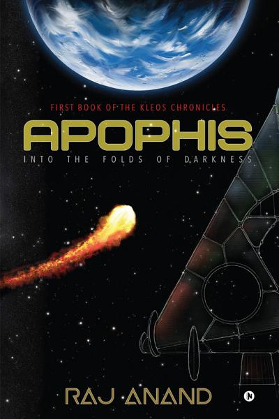 Apophis: Into the Folds of Darkness
