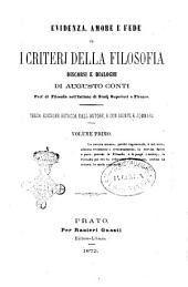 Evidenza amore e fede o, I criterj della filosofia discorsi e dialoghi Augusto Conti: Volume 1