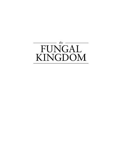 The Fungal Kingdom PDF