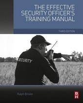 The Effective Security Officer's Training Manual: Edition 3
