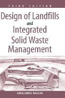 Design of Landfills and Integrated Solid Waste Management PDF