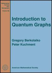 Introduction to Quantum Graphs