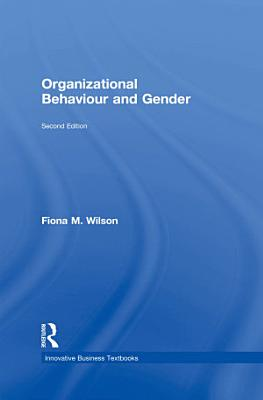 Organizational Behaviour and Gender