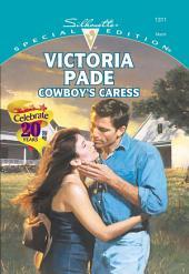 Cowboy's Caress: A Single Dad Romance