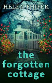 The Forgotten Cottage (The Annie Graham series, Book 3)