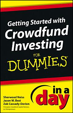 Getting Started with Crowdfund Investing In a Day For Dummies PDF