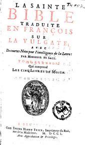La Sainte Bible: Volume1