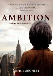 Ambition: Leading with Gratitude
