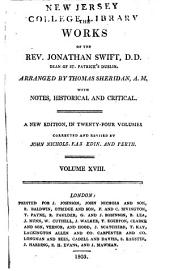 The Works of the Rev. Jonathan Swift, D.D., Dean of St. Patrick's, Dublin: Volume 18