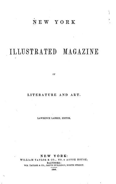 Download The New York Illustrated Magazine of Literature and Art Book