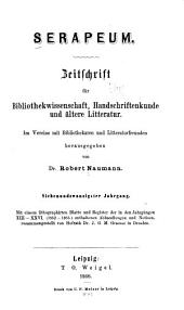 Serapeum: Zeitschrift für bibliothekwissenschaft, handschriftenkunde und ältere litteratur, Bände 27-28