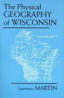 The Physical Geography of Wisconsin PDF