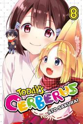 Today's Cerberus: Volume 8
