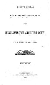 Report of the Transactions of the Pennsylvania State Agricultural Society: Volume 4