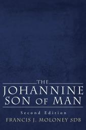 The Johannine Son of Man: Second Edition