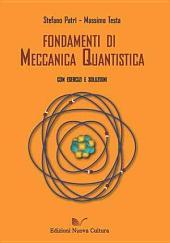 Fondamenti di meccanica quantistica: con esercizi e soluzioni