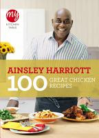 My Kitchen Table  100 Great Chicken Recipes PDF