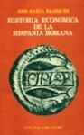 Historia econ  mica de la Hispania romana PDF